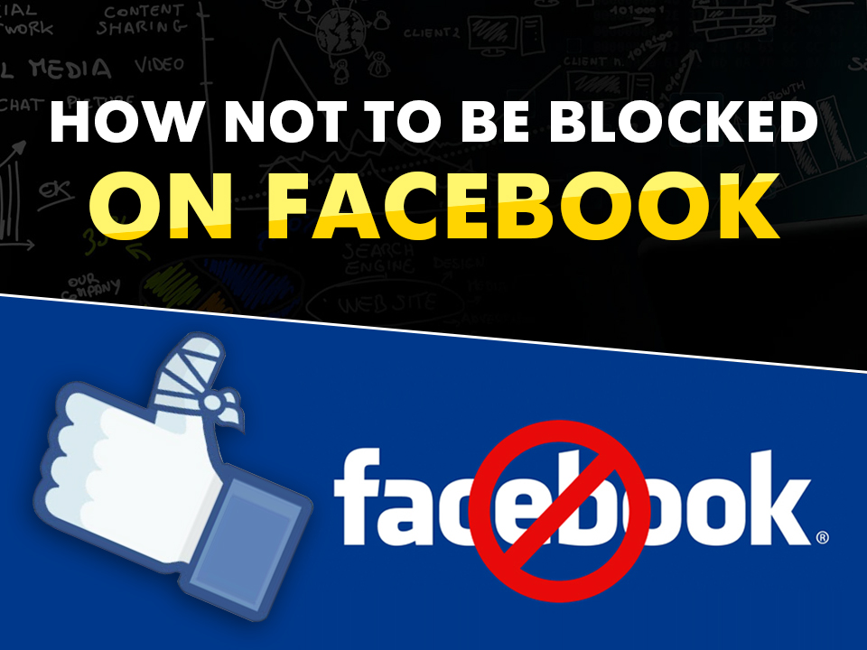 How Avoid Being Blocked By Facebook - High Paying Affiliate