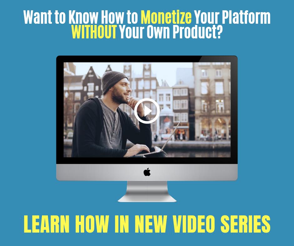 no product no problem monetization video image